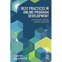 Best Practices in Online Program Development: Teaching and Learning in Higher Education (Best Practices in Online Teaching and Learning) (English Edition)