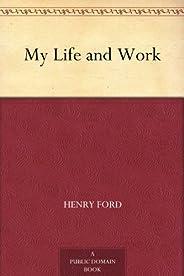 My Life and Work (免費公版書) (English Edition)