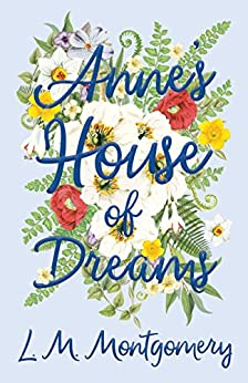 """Anne's House of Dreams (Anne of Green Gables series Book 5) (English Edition)"",作者:[Montgomery, Lucy Maud]"