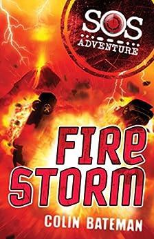 """SOS Adventure: Fire Storm (English Edition)"",作者:[Bateman, Colin]"