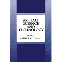 Asphalt Science and Technology (English Edition)