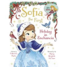 Sofia the First:  Holiday in Enchancia (Disney Storybook (eBook)) (English Edition)