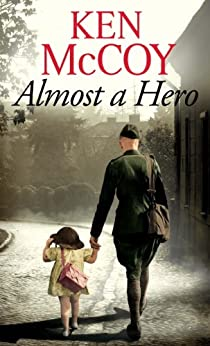 """Almost a Hero (English Edition)"",作者:[McCoy, Ken]"