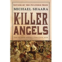 The Killer Angels: The Classic Novel of the Civil War (The Civil War: 1861-1865 Book 2) (English Edition)