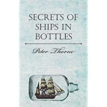 Secrets of Ships in Bottles (English Edition)