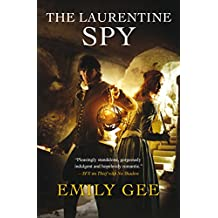The Laurentine Spy (English Edition)