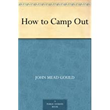 How to Camp Out (English Edition)