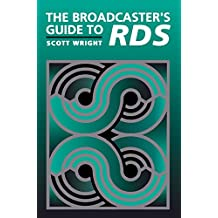 The Broadcaster's Guide to RBDS (English Edition)