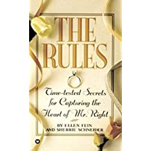 The Rules (TM): Time-Tested Secrets for Capturing the Heart of Mr. Right (English Edition)