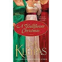 A Wallflower Christmas: A Novel (Wallflowers Book 5) (English Edition)