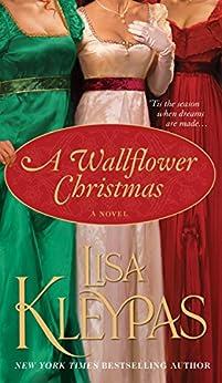"""A Wallflower Christmas: A Novel (Wallflowers Book 5) (English Edition)"",作者:[Lisa Kleypas]"