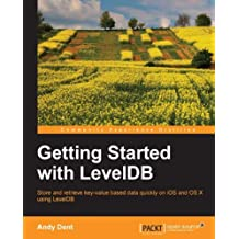 Getting Started with LevelDB (English Edition)