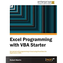 Excel Programming with VBA Starter (English Edition)
