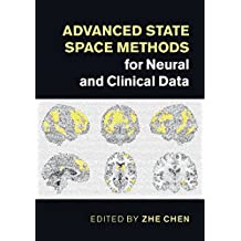 Advanced State Space Methods for Neural and Clinical Data (English Edition)