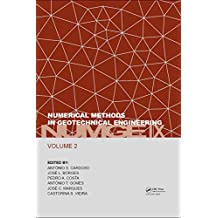 Numerical Methods in Geotechnical Engineering IX, Volume 2: Proceedings of the 9th European Conference on Numerical Methods in Geotechnical Engineering ... 2018, Porto, Portugal (English Edition)
