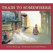 Train to Somewhere (English Edition)
