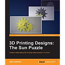 3D Printing Designs: The Sun Puzzle (English Edition)
