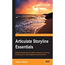 Articulate Storyline Essentials (English Edition)
