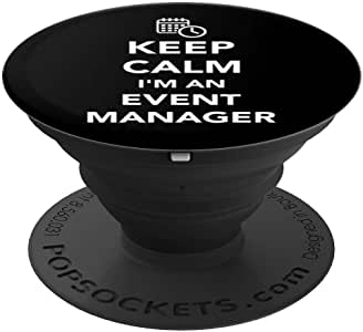 Keep calm I'm an event manager,PopSockets 手机和平板电脑抓握支架260027  黑色