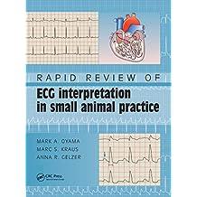 Rapid Review of ECG Interpretation in Small Animal Practice (English Edition)