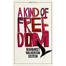 A Kind of Freedom: A John Murray Original (English Edition)
