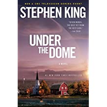 Under the Dome: A Novel (English Edition)