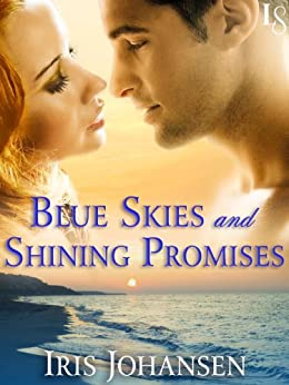 """Blue Skies and Shining Promises: A Loveswept Classic Romance (Sedikhan Book 15) (English Edition)"",作者:[Johansen, Iris]"