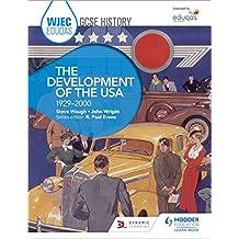 WJEC Eduqas GCSE History: The Development of the USA, 1929-2000 (English Edition)