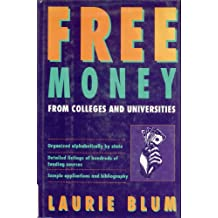 Free Money From Colleges and Universities (English Edition)