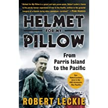 Helmet for My Pillow: From Parris Island to the Pacific (English Edition)
