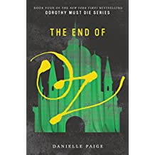 The End of Oz (Dorothy Must Die Book 4) (English Edition)