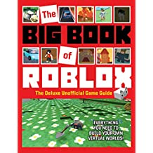 The Big Book of Roblox: The Deluxe Unofficial Game Guide (English Edition)