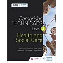 Cambridge Technicals Level 3 Health and Social Care (Cambridge Technicals 2016) (English Edition)