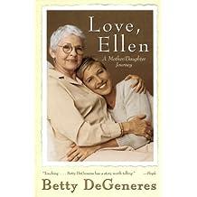 Love, Ellen: A Mother/Daughter Journey (English Edition)