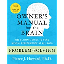 Problem-Solving: The Owner's Manual (Owner's Manual for the Brain) (English Edition)