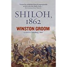 Shiloh, 1862 (English Edition)
