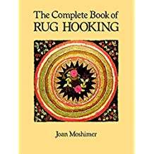 The Complete Book of Rug Hooking (English Edition)