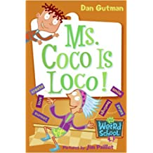 My Weird School #16: Ms. Coco Is Loco! (My Weird School Daze) (English Edition)