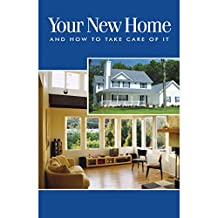 Your New Home and How to Take Care of It 10PK (English Edition)