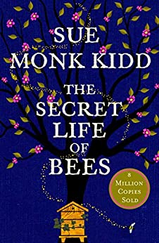 """""""The Secret Life of Bees: The stunning multi-million bestselling novel about a young girl's journey; poignant, uplifting and unforgettable (English Edition)"""",作者:[Sue Monk Kidd]"""