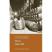 Sherry (Mitchell Beazley Classic Wine Library) (English Edition)
