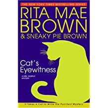 Cat's Eyewitness: A Mrs. Murphy Mystery (English Edition)