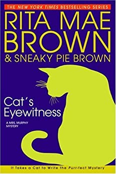 """Cat's Eyewitness: A Mrs. Murphy Mystery (English Edition)"",作者:[Brown, Rita Mae]"