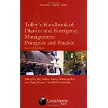 Tolley's Handbook of Disaster and Emergency Management, Second Edition: Principles and Practice (English Edition)