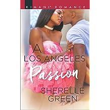 A Los Angeles Passion (Millionaire Moguls, Book 7) (English Edition)