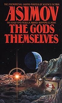 """The Gods Themselves: A Novel (English Edition)"",作者:[Isaac Asimov]"