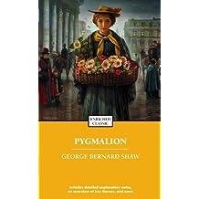 Pygmalion (Enriched Classics) (English Edition)