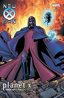 """New X-Men By Grant Morrison Vol. 6: Planet X (New X-Men (2001-2004)) (English Edition)"",作者:[Morrison, Grant]"