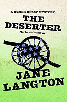 """The Deserter: Murder at Gettysburg (The Homer Kelly Mysteries Book 17) (English Edition)"",作者:[Langton, Jane]"