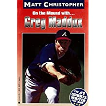 Greg Maddux: On the Mound with... (Matt Christopher Sports Bio Bookshelf) (English Edition)